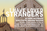 I Have Loved Strangers by Anne Washburn
