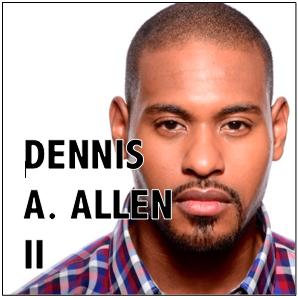 Dennis A Allen II